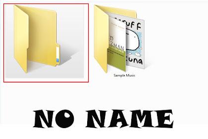 "Tutorial Membuat ""Folder Tanpa Nama"" Di Komputer"