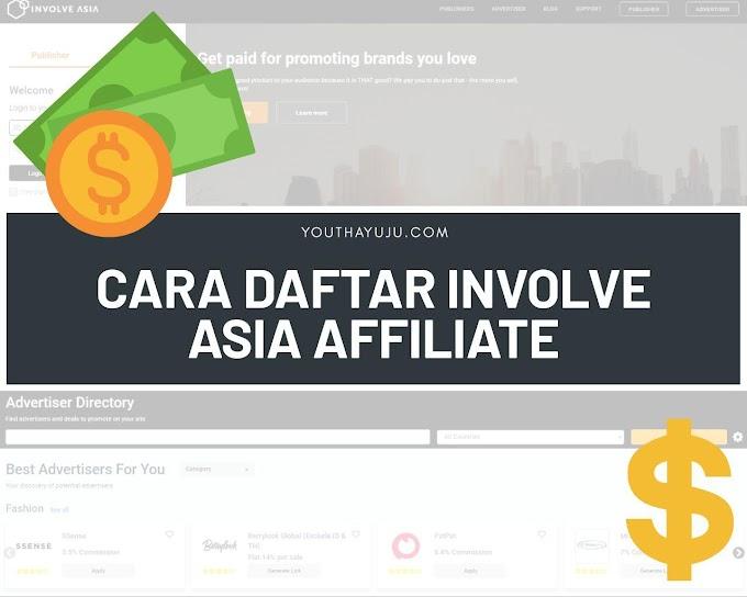 CARA DAFTAR INVOLVE ASIA AFFILIATE PERCUMA