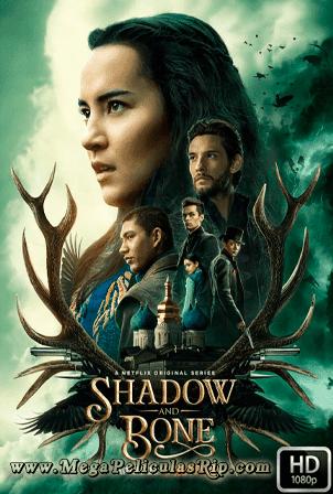 Shadow And Bone Temporada 1 [1080p] [Latino-Ingles] [MEGA]