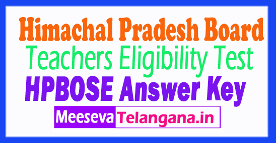Himachal Pradesh Teacher's Eligibility Test TET Answer Key 2018 Download