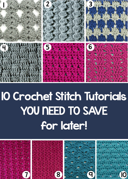 Ten Crochet Stitch Tutorials