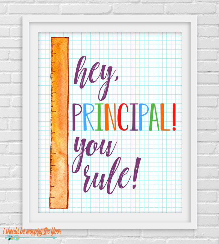 Hey, Principal! You Rule.
