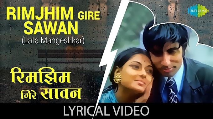 रिम-झिम गिरे सावन Rim Zim Gire Sawan Lyrics in Hindi