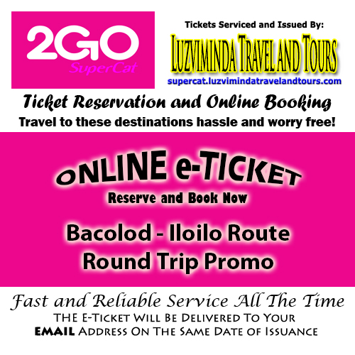 2Go SuperCat Bacolod-Iloilo Round Trip Promo Ticket Reservation and Online Booking