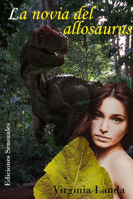 La novia del allosaurus - Erótica de dinosaurios Primerportadanoviadelfin