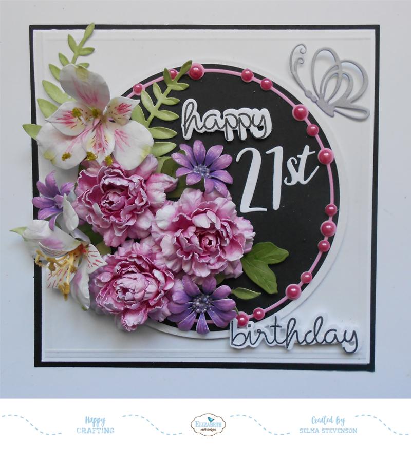Selmas Stamping Corner And Floral Designs Happy 21st Birthday Card