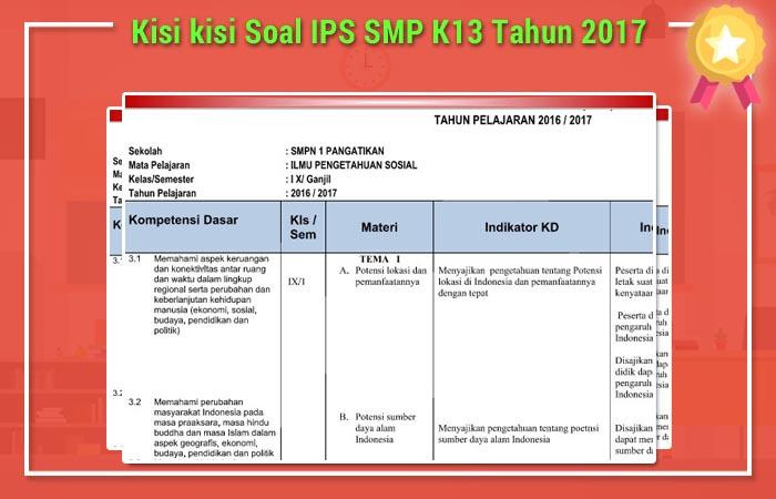 Kisi kisi Soal IPS SMP K13 Tahun 2017
