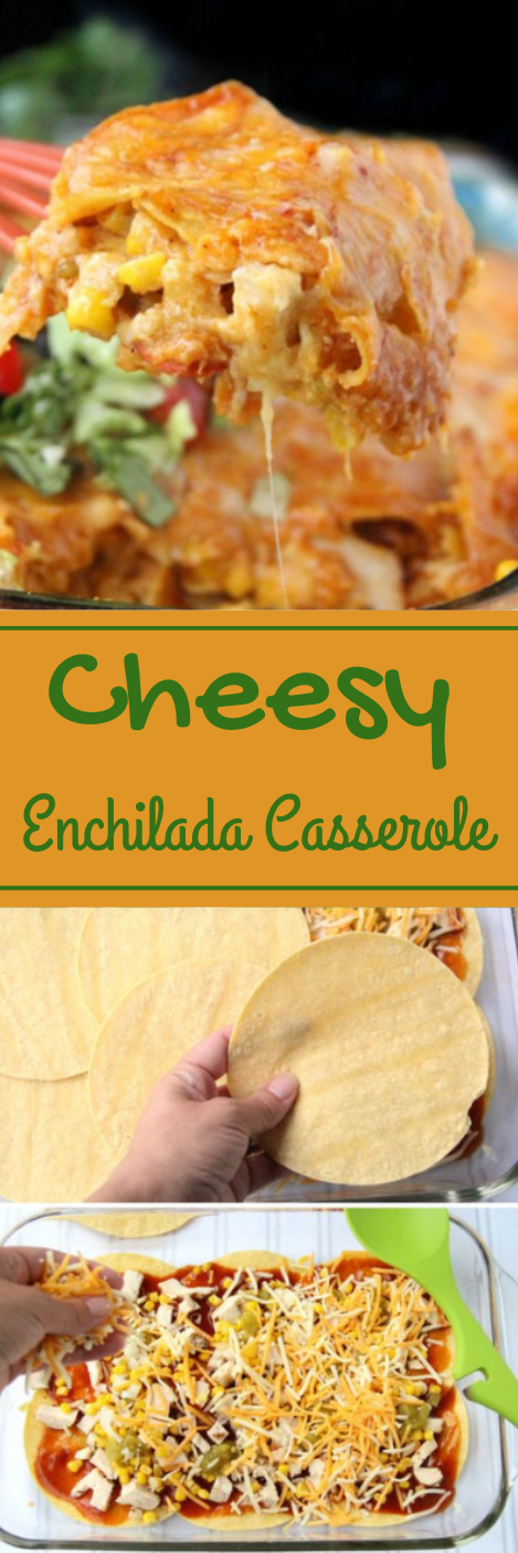 Cheesy Chicken Enchilada Casserole #dinner #lunch #casserole #chicken #easy