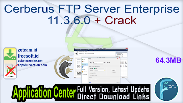 Cerberus FTP Server Enterprise 11.3.6.0 + Crack_ ZcTeam.id