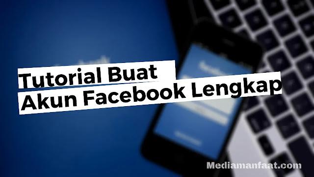 Tutorial Membuat Akun Facebook Secara Lengkap