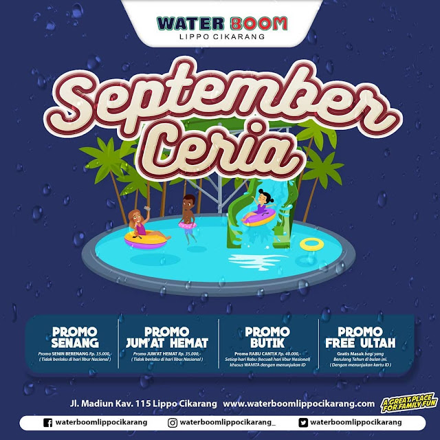 #WaterBoomLippoCikarang - #Promo Special September Ceria (s.d 30 Sept 2019)