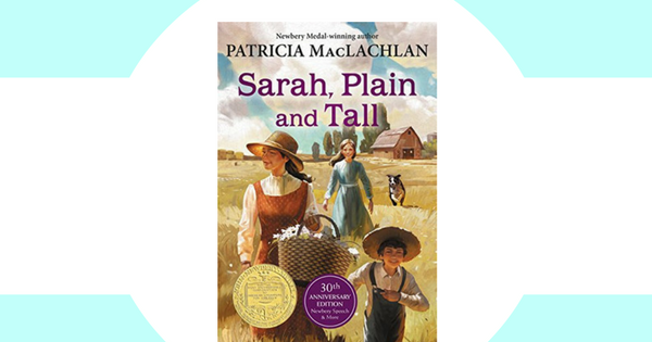 Sarah Plain And Tall A Literature Unit Study As We Walk Along