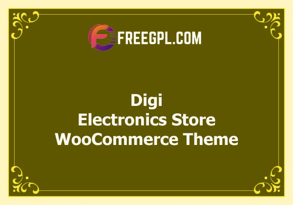 Digi - Electronics Store WooCommerce Theme Nulled Download Free