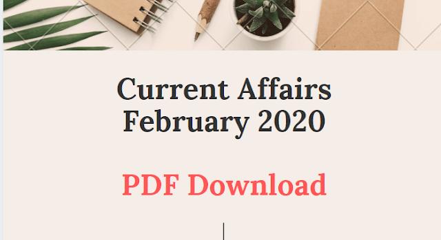 Current Affairs February 2020 | Download PDF 📰
