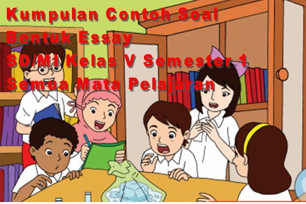 Contoh Soal Ulangan Harian Bentuk Essay SD/MI Kelas V Mata Pelajaran Pendidikan Agama Islam Semester 1 Format Microsoft Word
