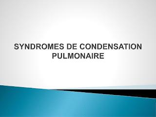SYNDROMES DE CONDENSATION PULMONAIRE .pdf