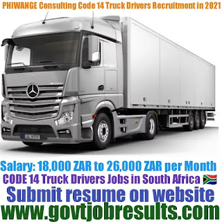 PHIWANGE Consulting CODE 14 Truck Driver Recruitment 2021-22