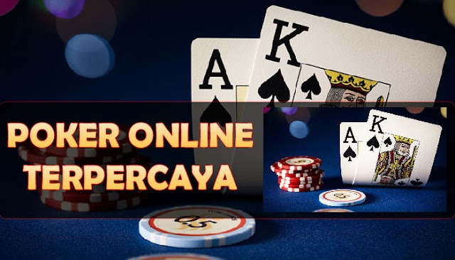 Agen Poker Online Terpercaya Serta Terbaik Di Indonesia 2020