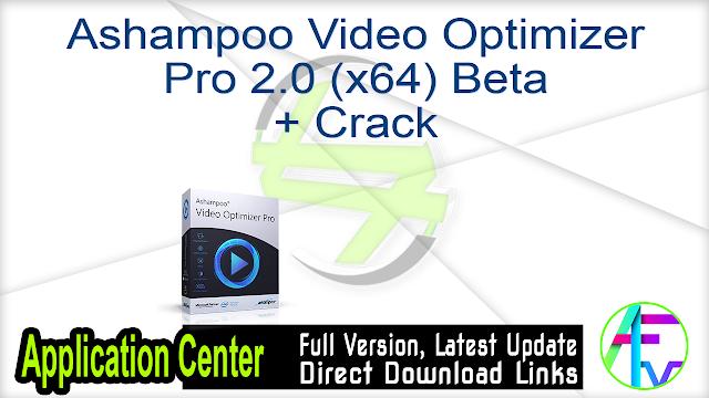 Ashampoo Video Optimizer Pro 2.0 (x64) Beta + Crack
