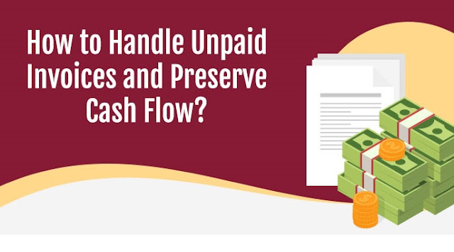 How to Handle Unpaid Invoices and Preserve Cash Flow ? #infographic