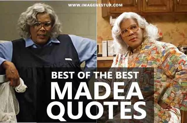 We have collected some best funny madea quotes and madea sayings that are perfect for your next photo captions for instagram pictures or bio.