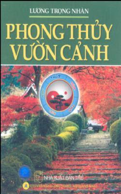 Phong thủy vườn cảnh - Lương Trọng Nhàn