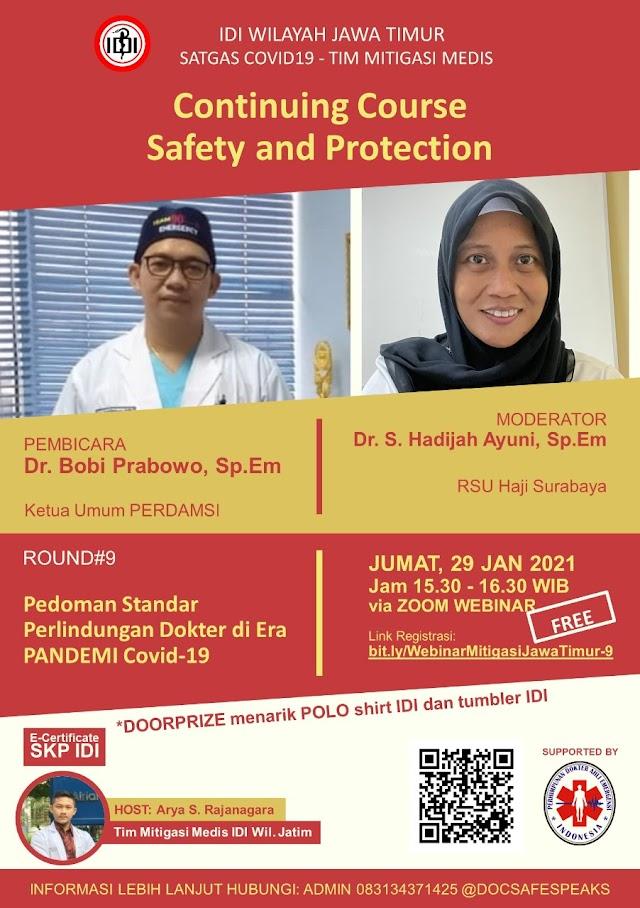 GRATIS SKP IDI Webinar *Continuing Course  Webinar Safety And Protection ROUND 9 : Pedoman Standar Perlindungan Dokter di Era Pandemi Covid-19*