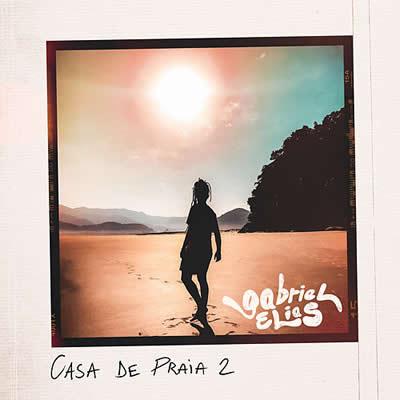 Gabriel Elias - Casa de Praia 2 (acústico)