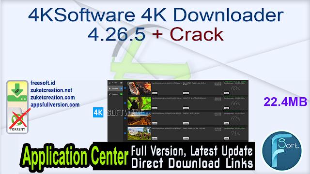 4KSoftware 4K Downloader 4.26.5 + Crack