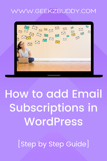 How to add Email Subscriptions in WordPress[Step by step guide]