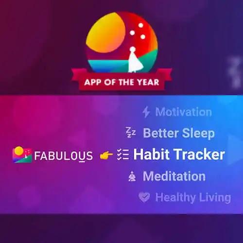 Fabulous: Daily Motivation هذا التطبيق ليس مجرد متعقب عادي هذا برنامج قائم على العلم يحفزك على تحسين لياقتك وتحقيق أهدافك التي تريدها من ذو وقت طويل مثل التخلص من الكسل