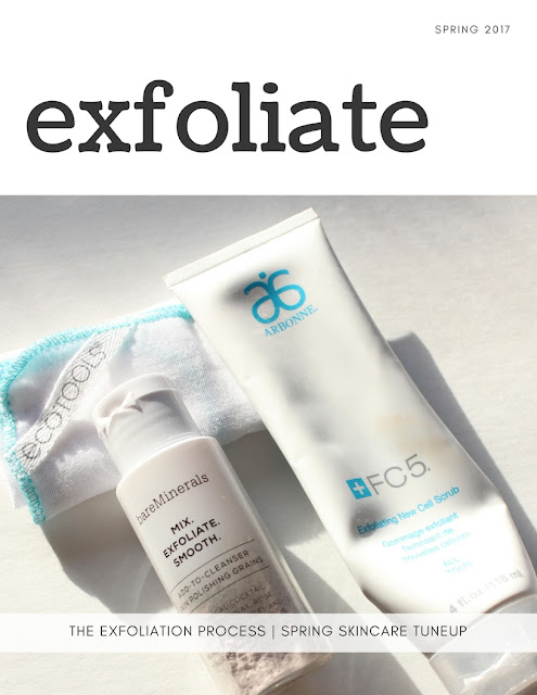Spring Skincare Tune-Up: exfoliate