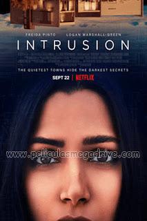 Intrusion [2021] HD 1080P Latino [GD-MG-MD-FL-UP-1F] LevellHD