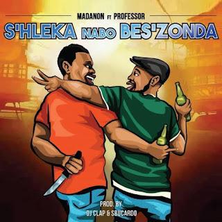 Madanon – S'hleka Nabo Bes'zonda (feat Professor)