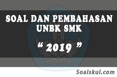 Download Soal dan Pembahasan UNBK SMK 2019