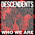 "Descendents - ""Who We Are"""