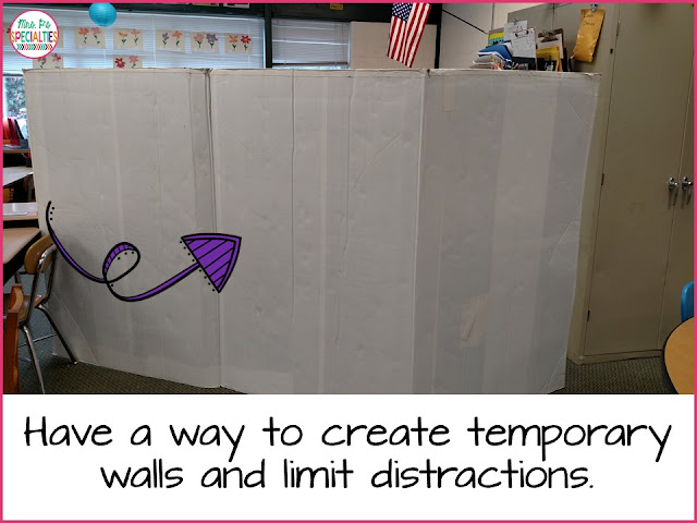 Have a way to create temporary walls and limit distractions.