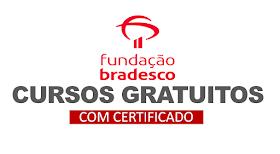 Fundação Bradesco oferta 114 cursos gratuitos EAD de qualificação profissional com certificado!