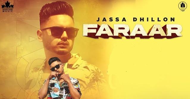 Faraar Lyrics - Jassa Dhillon
