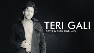 Teri Gali Lyrics - Guru Randhawa