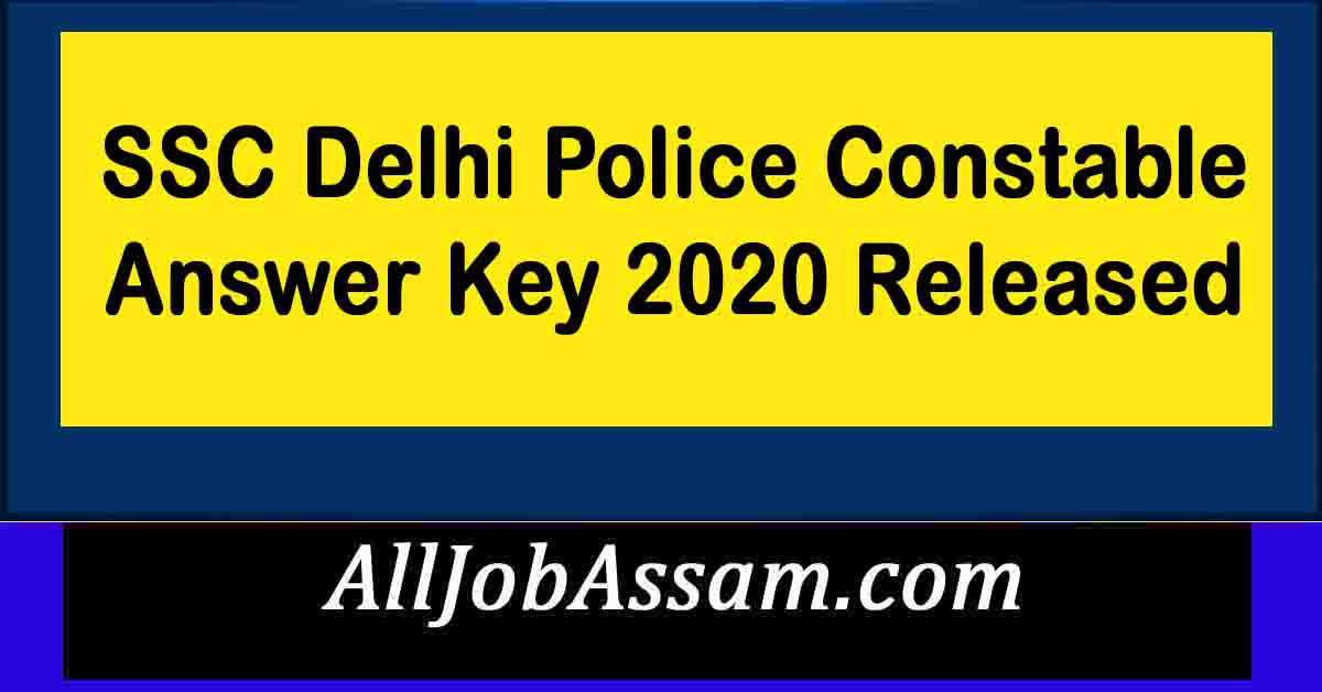 SSC Delhi Police Constable Answer Key 2020