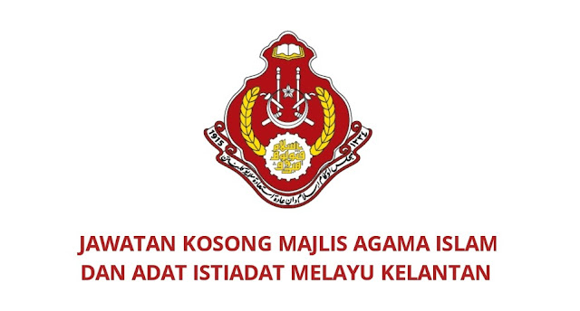 Jawatan Kosong MAIK 2021 Majlis Agama Islam dan Adat Istiadat Melayu Kelantan