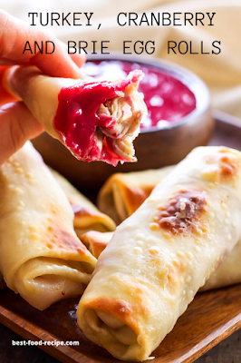 TURKEY, CRANBERRY AND BRIE EGG ROLLS RECIPE
