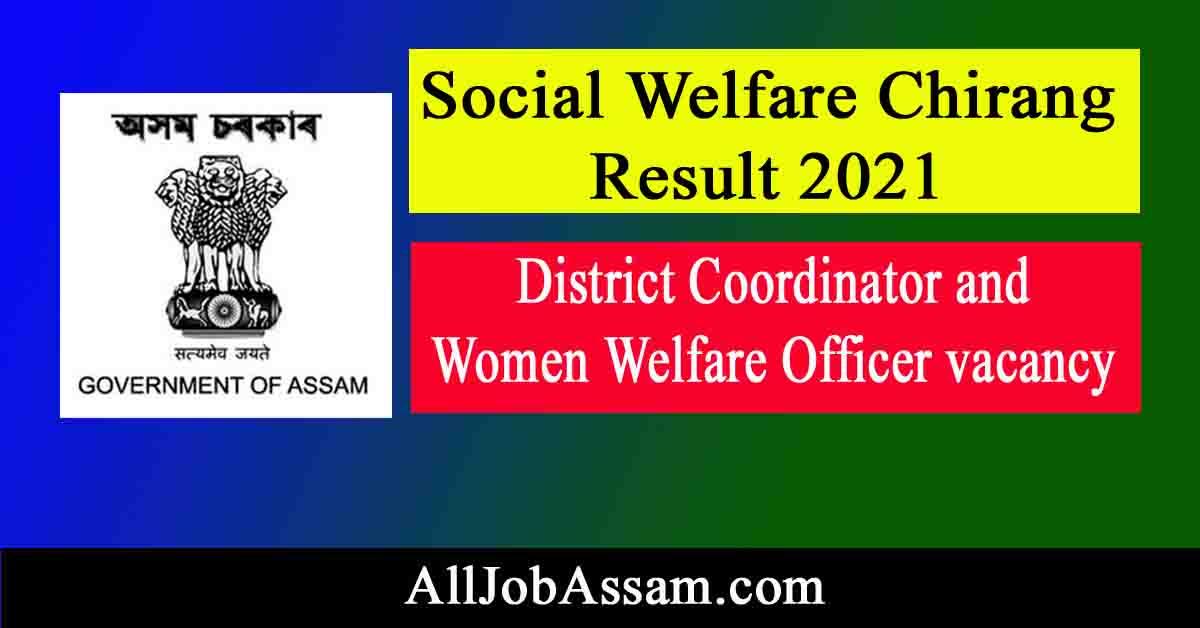 Social Welfare Chirang Result 2021