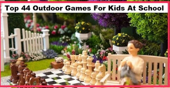 [Best 44 Games] Top 44 Outdoor Games For Kids