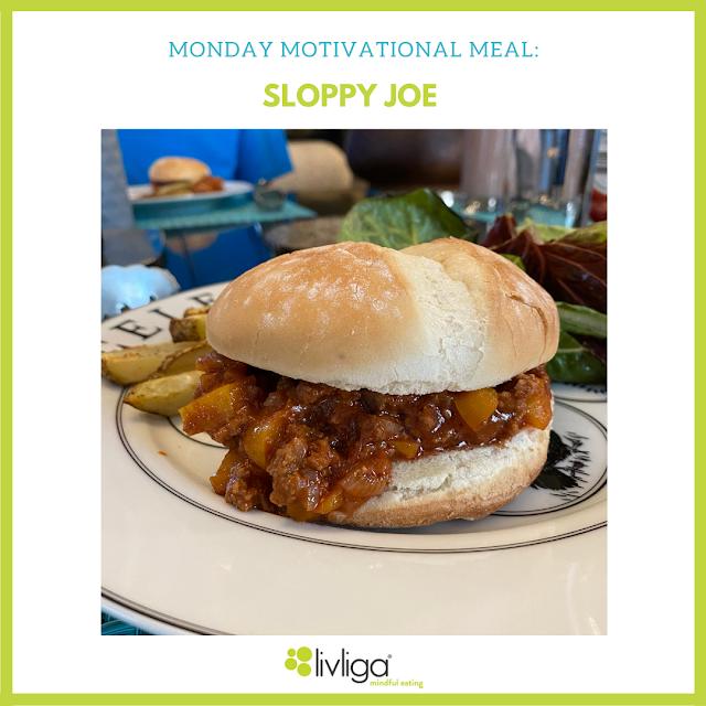 Monday Motivational Meal - Sloppy Joe