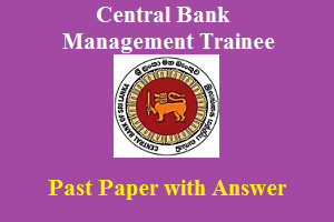 Central Bank Management Trainees Pastpaper with Answer