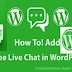 How To Add Free Live Chat In WordPress Website
