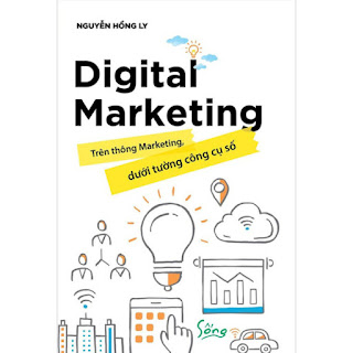 Digital Marketing- Trên Thông Marketing, Dưới Tường Công Cụ Số ebook PDF-EPUB-AWZ3-PRC-MOBI