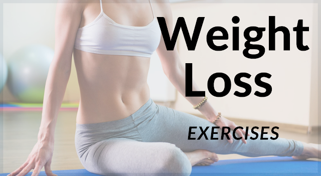 Weight Loss Exercises | Best Weight Loss Exercises – Full Guide.